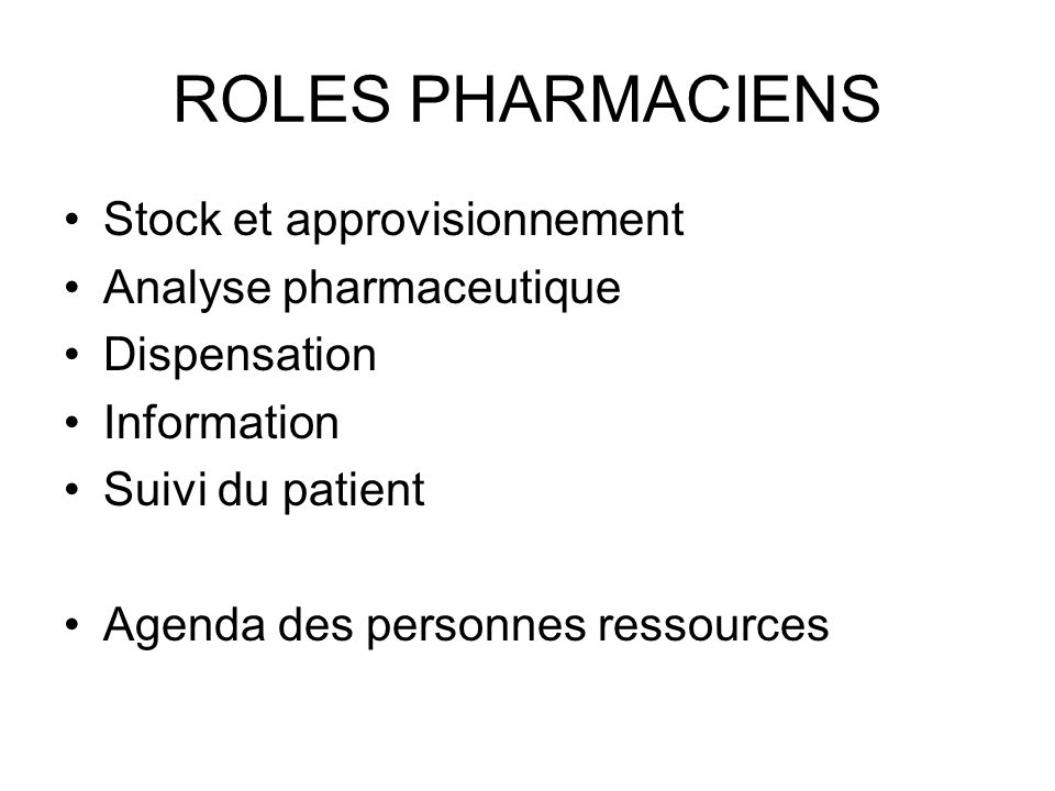 ROLES PHARMACIENS Stock et approvisionnement Analyse pharmaceutique