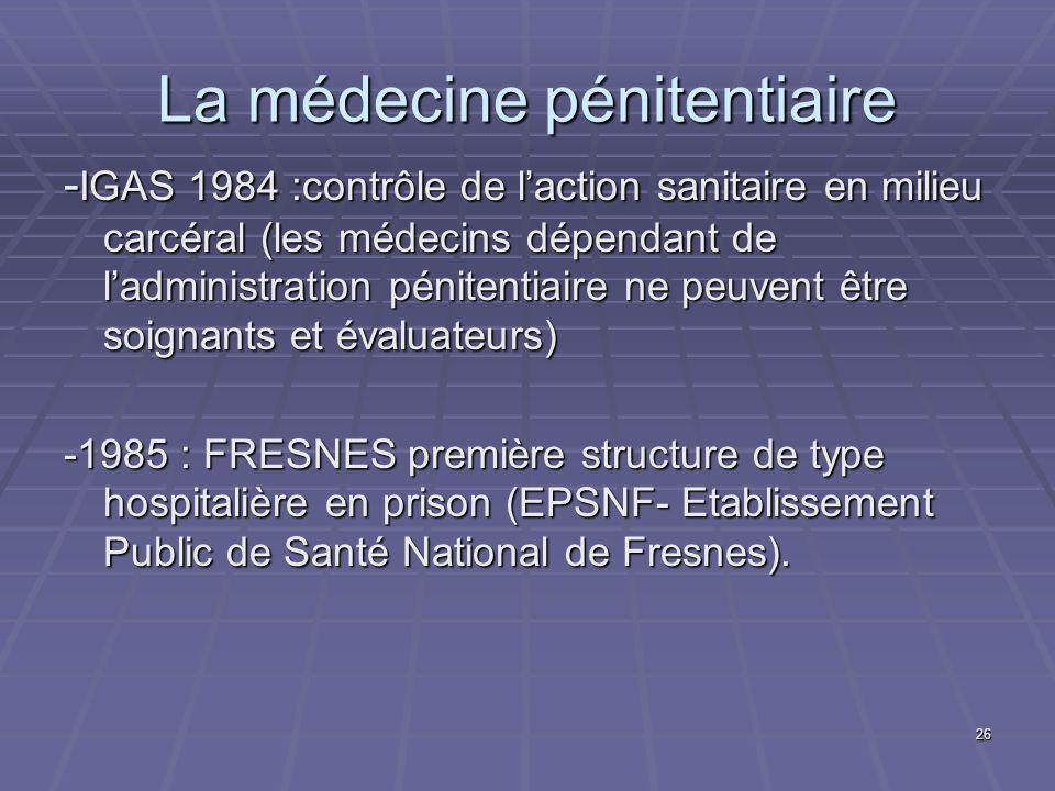 La médecine pénitentiaire