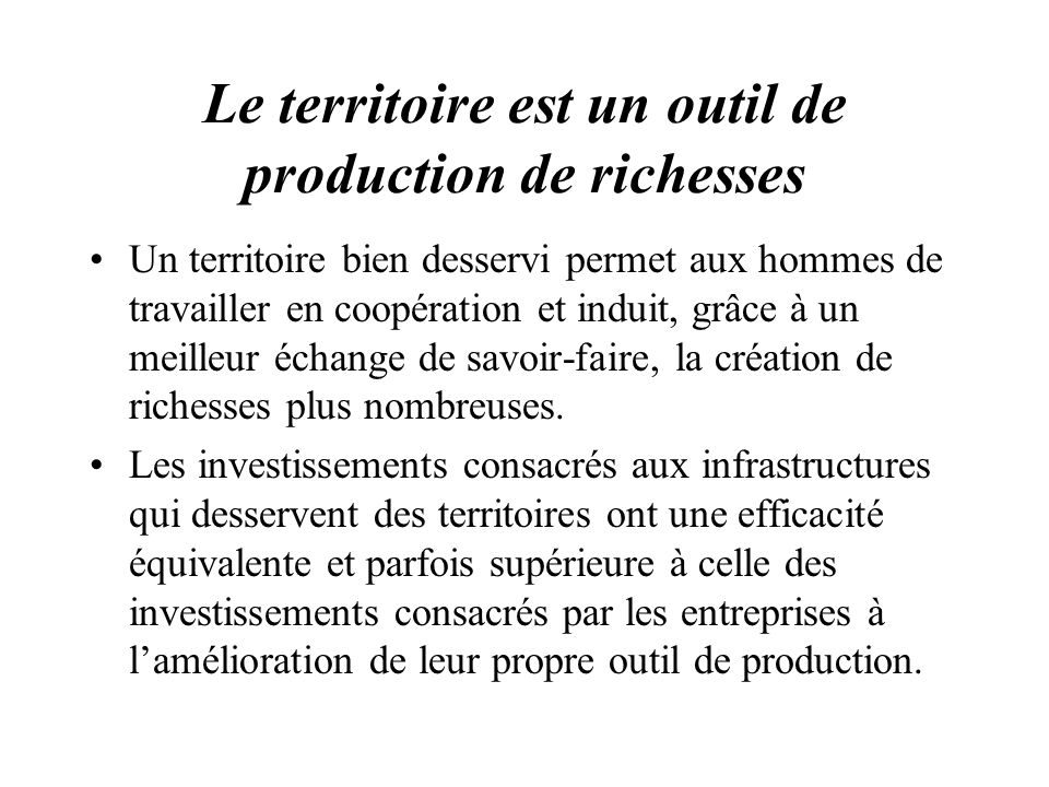 Le territoire est un outil de production de richesses