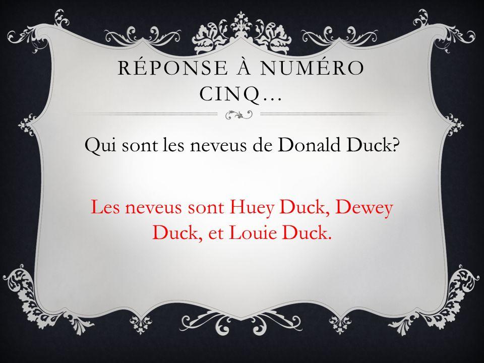 Réponse à Numéro cinq… Qui sont les neveus de Donald Duck.