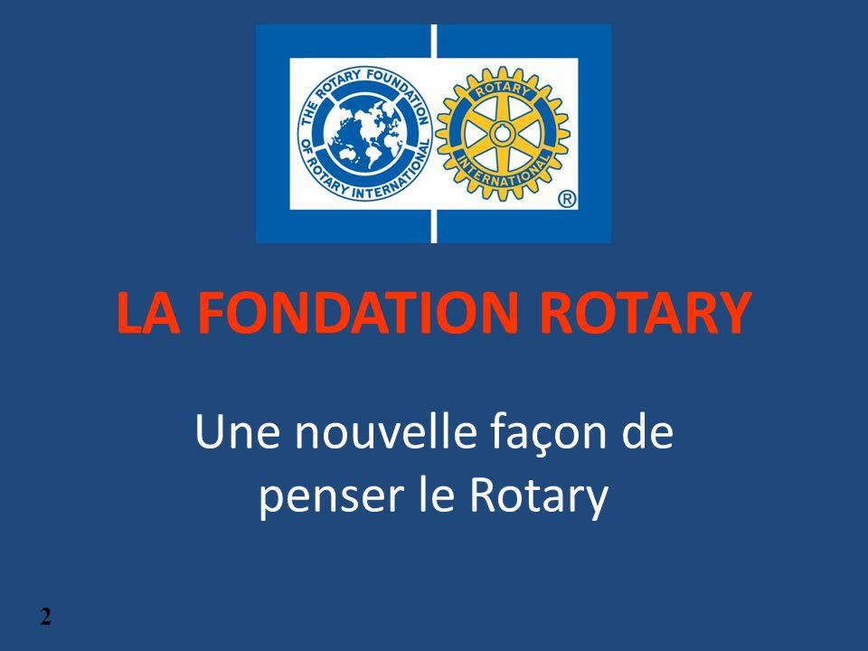 Une nouvelle façon de penser le Rotary