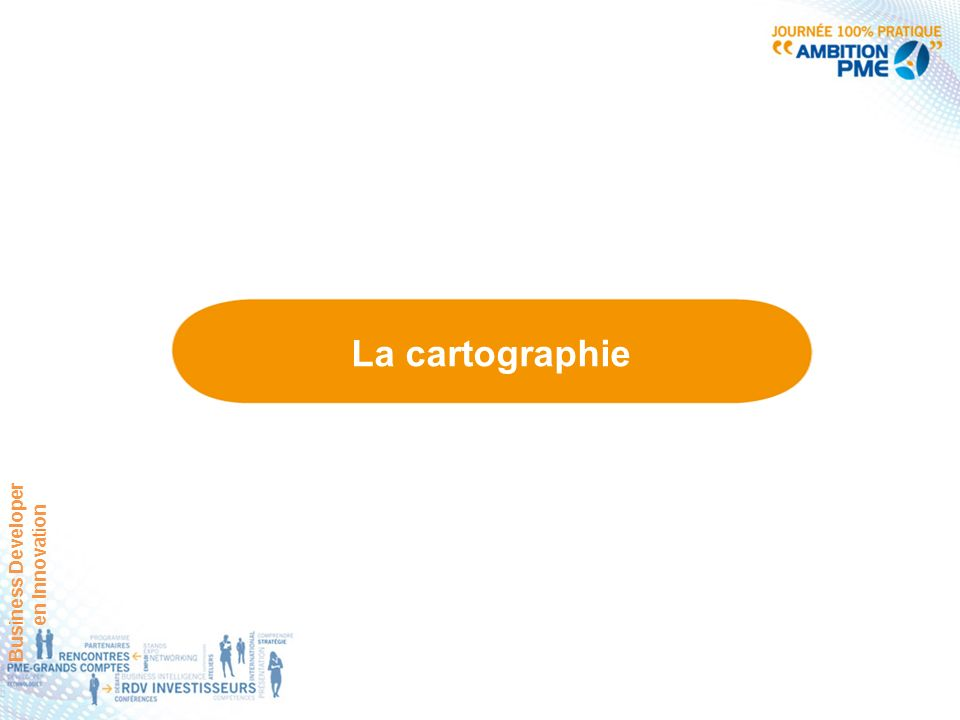 La cartographie Business Developer en Innovation