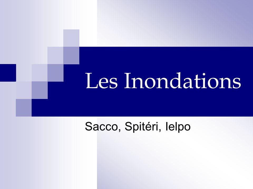 Les Inondations Sacco, Spitéri, Ielpo