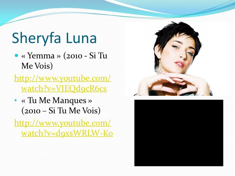 Sheryfa Luna « Yemma » (2010 - Si Tu Me Vois)