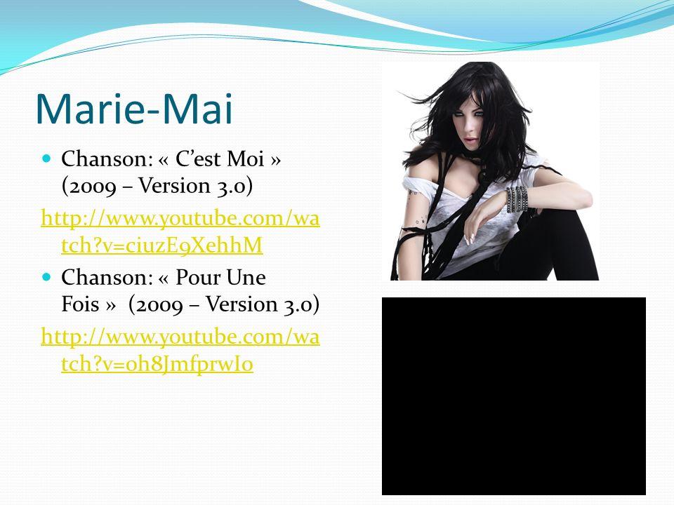 Marie-Mai Chanson: « C'est Moi » (2009 – Version 3.0)