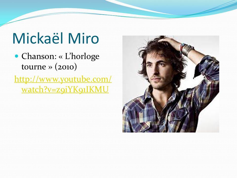 Mickaël Miro Chanson: « L'horloge tourne » (2010)