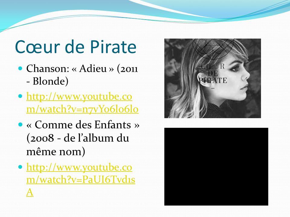 Cœur de Pirate « Comme des Enfants » (2008 - de l'album du même nom)