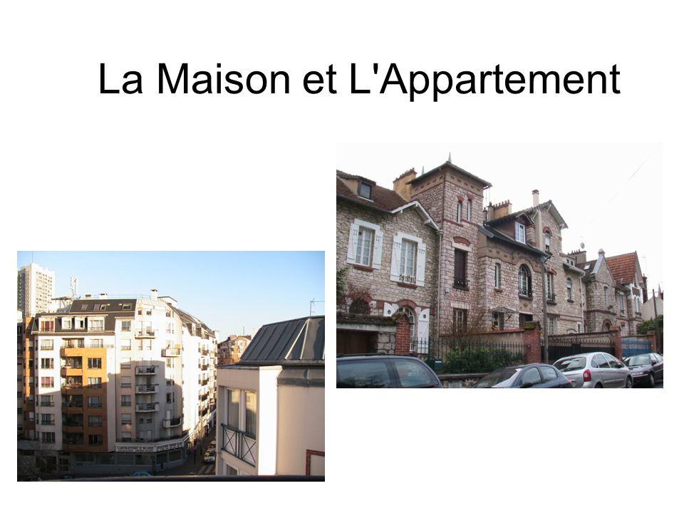 La Maison et L Appartement