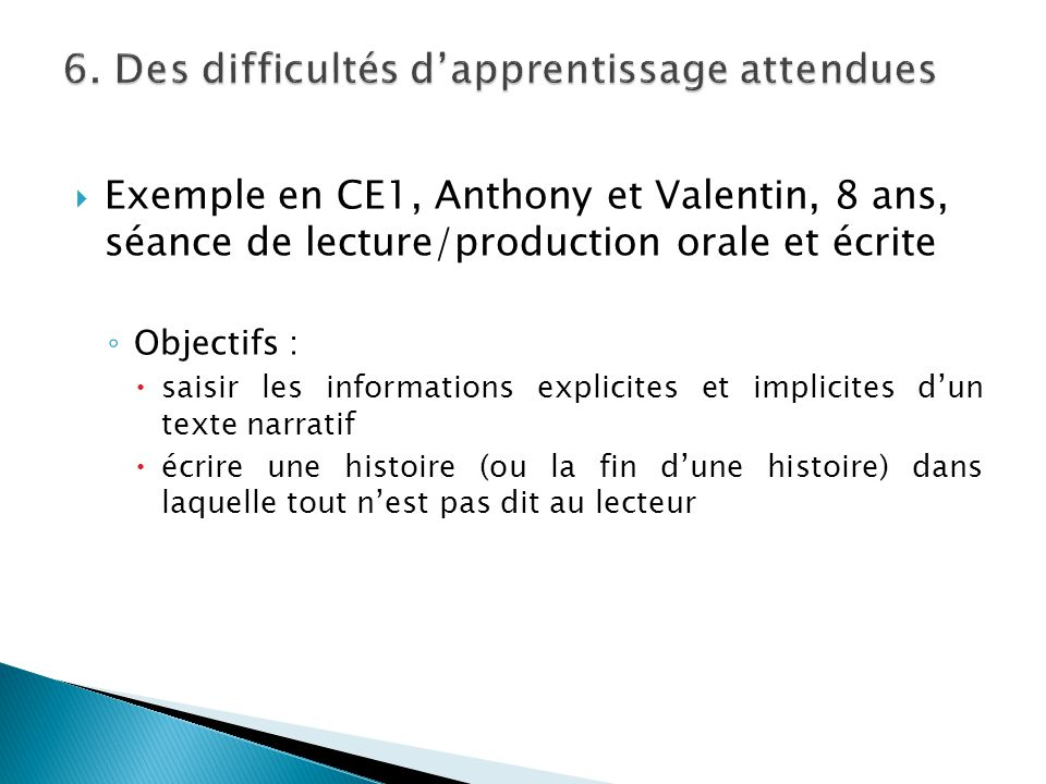 6. Des difficultés d'apprentissage attendues