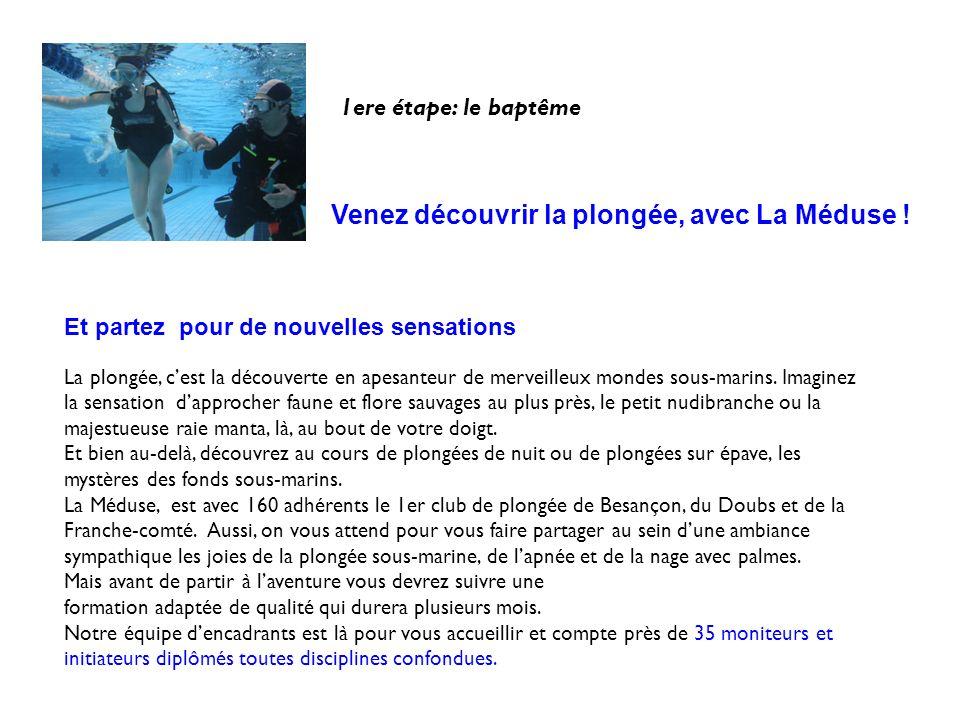 Venez découvrir la plongée, avec La Méduse !