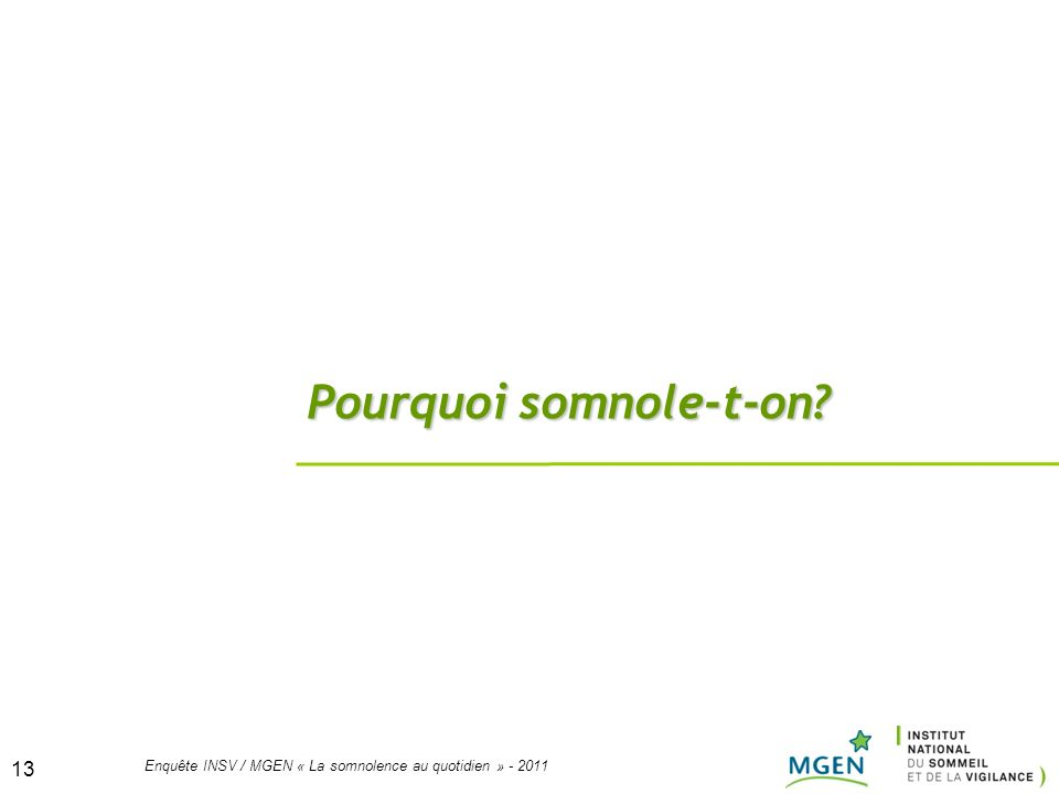 Pourquoi somnole-t-on