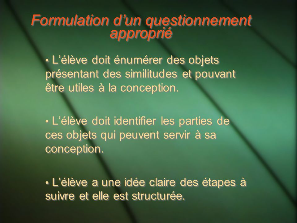 Formulation d'un questionnement approprié