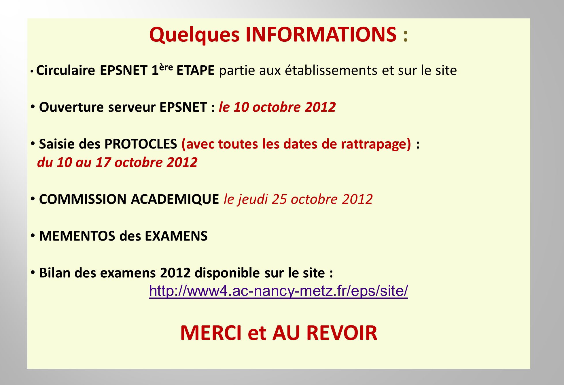 Quelques INFORMATIONS :