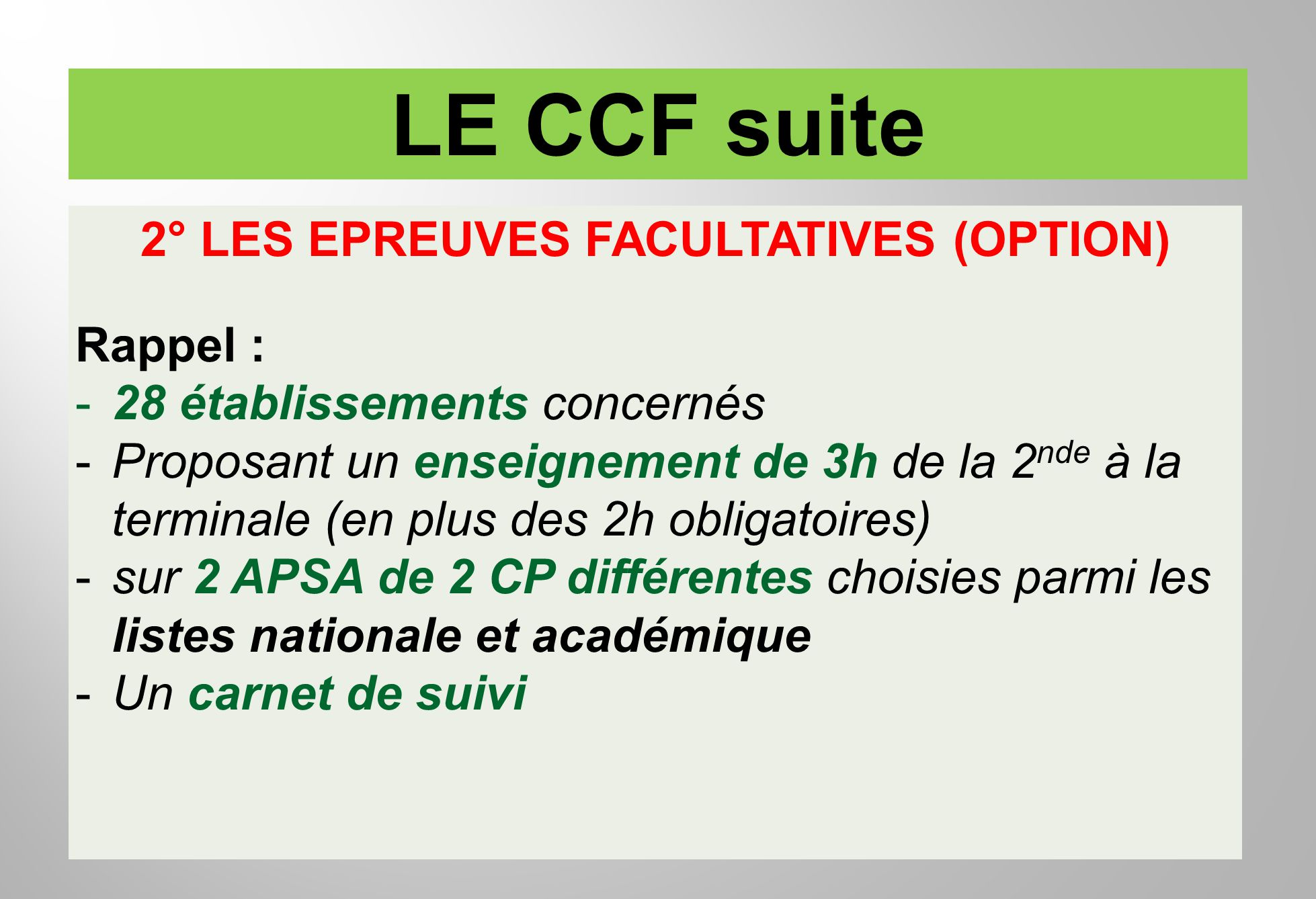 2° LES EPREUVES FACULTATIVES (OPTION)