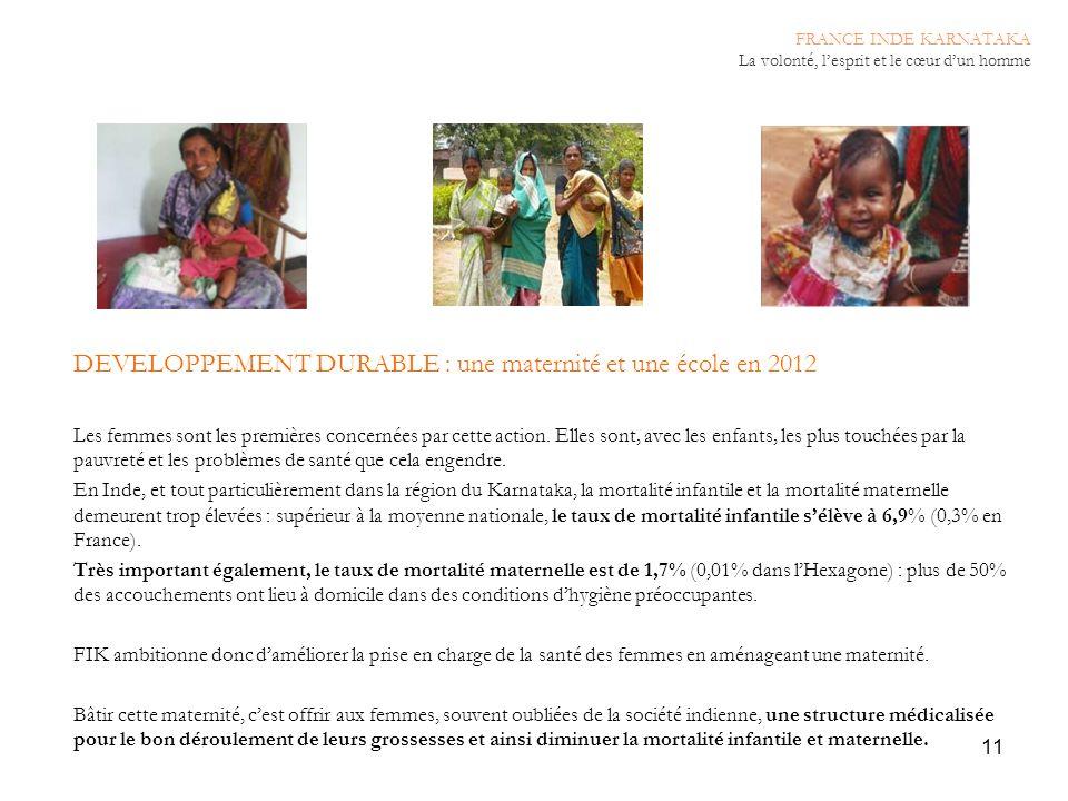 DEVELOPPEMENT DURABLE : une maternité et une école en 2012