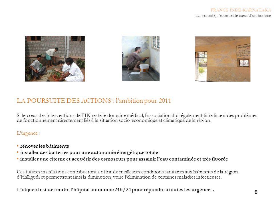 LA POURSUITE DES ACTIONS : l'ambition pour 2011