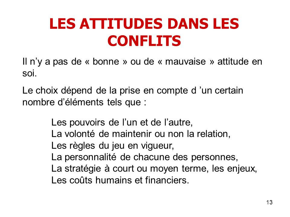 LES ATTITUDES DANS LES CONFLITS