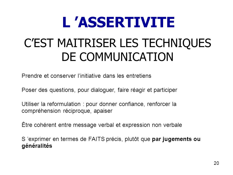 C'EST MAITRISER LES TECHNIQUES DE COMMUNICATION