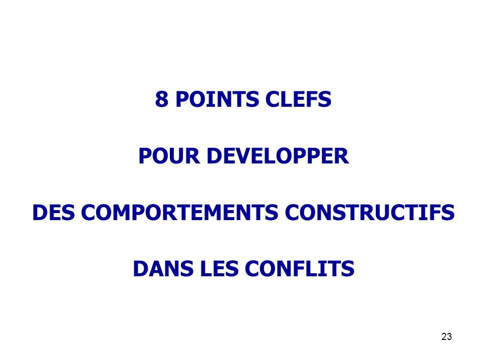 DES COMPORTEMENTS CONSTRUCTIFS
