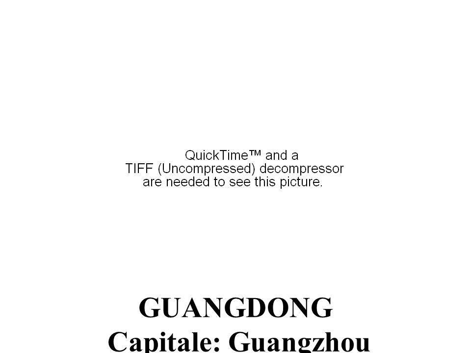 GUANGDONG Capitale: Guangzhou