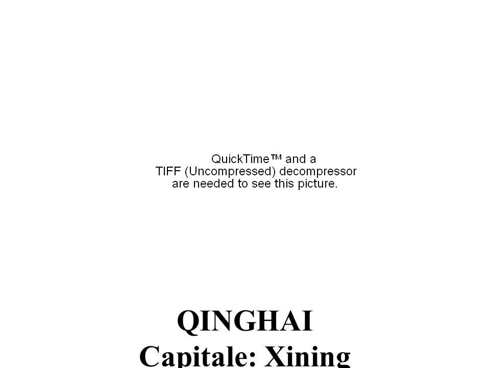 QINGHAI Capitale: Xining