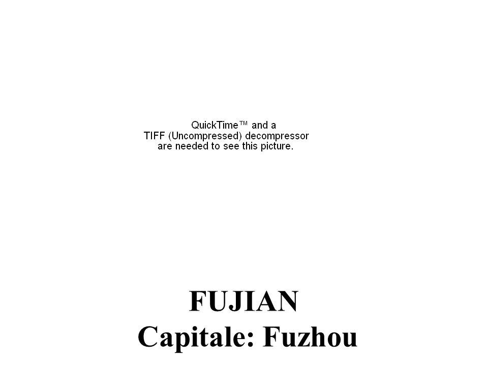 FUJIAN Capitale: Fuzhou