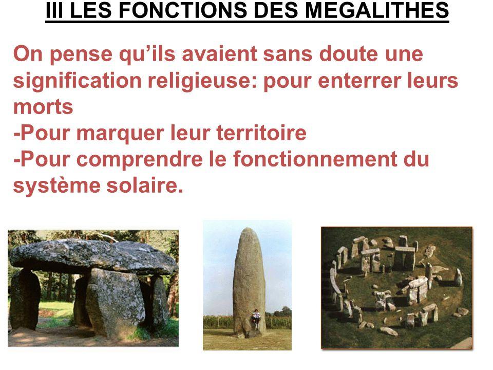 III LES FONCTIONS DES MEGALITHES