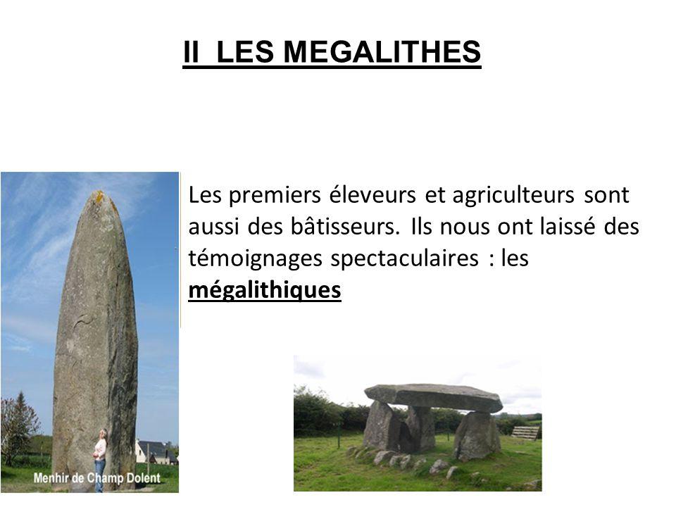 II LES MEGALITHES