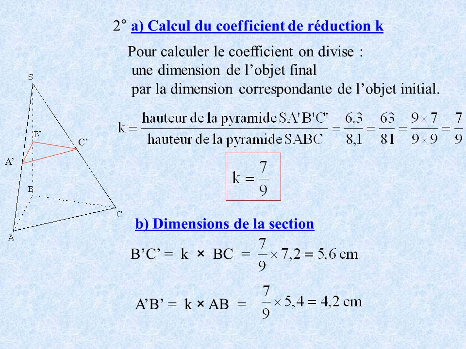 2° a) Calcul du coefficient de réduction k