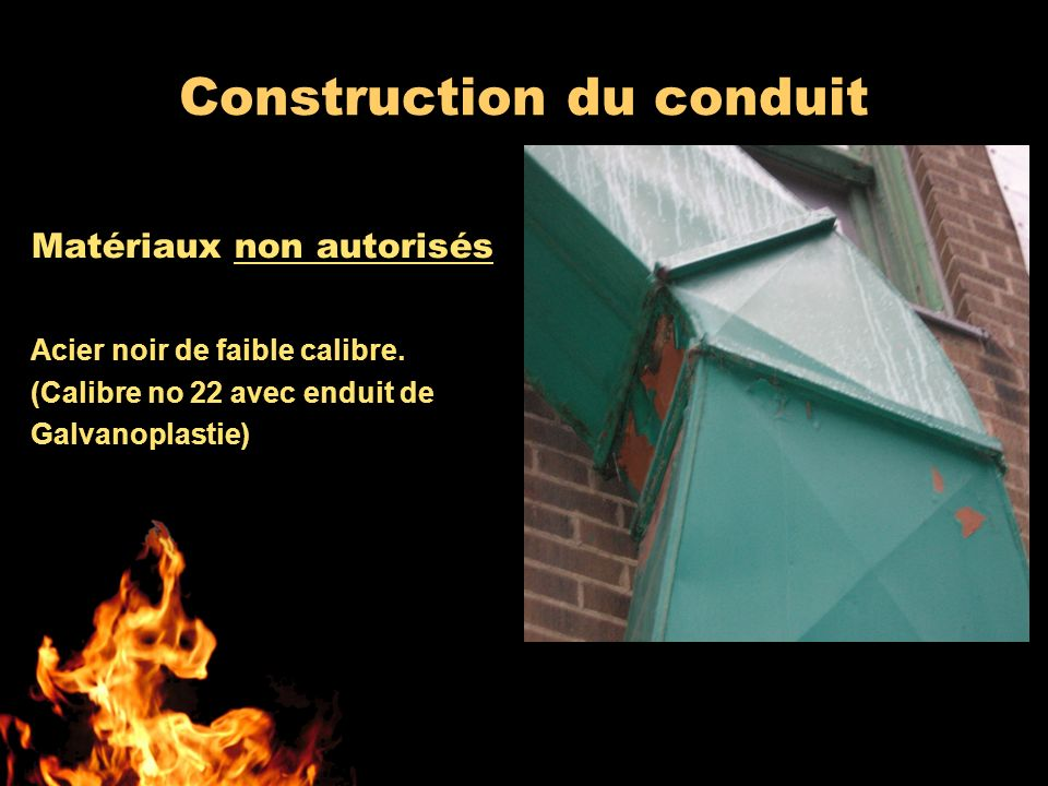 Construction du conduit