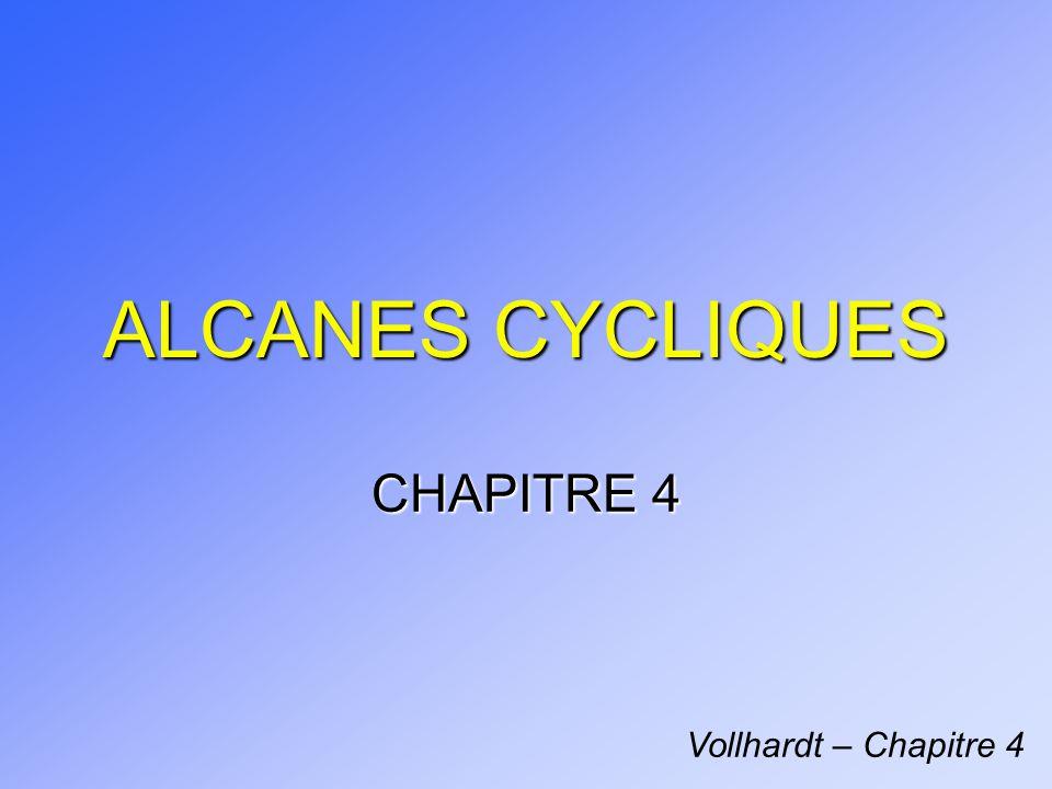 ALCANES CYCLIQUES CHAPITRE 4 Vollhardt – Chapitre 4