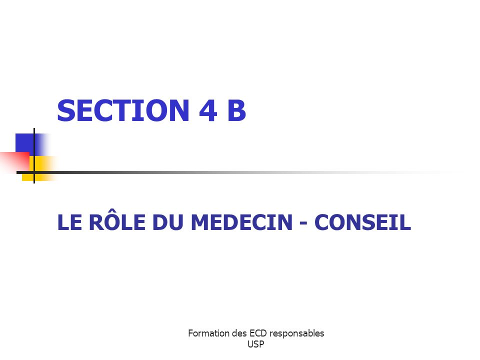 LE RÔLE DU MEDECIN - CONSEIL