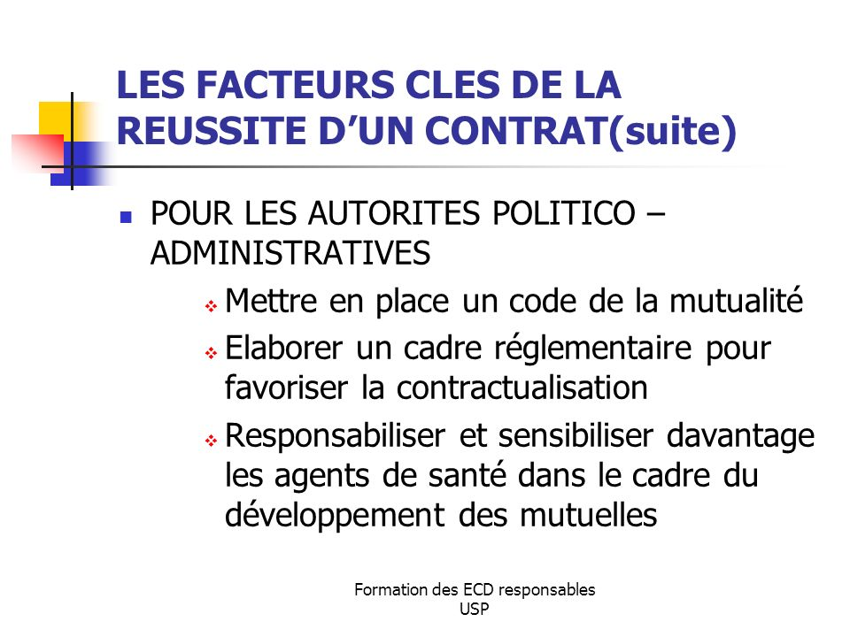 LES FACTEURS CLES DE LA REUSSITE D'UN CONTRAT(suite)