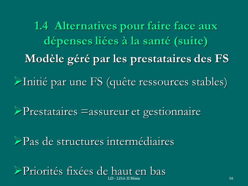 1.4 Alternatives pour faire face aux dépenses liées à la santé (suite)