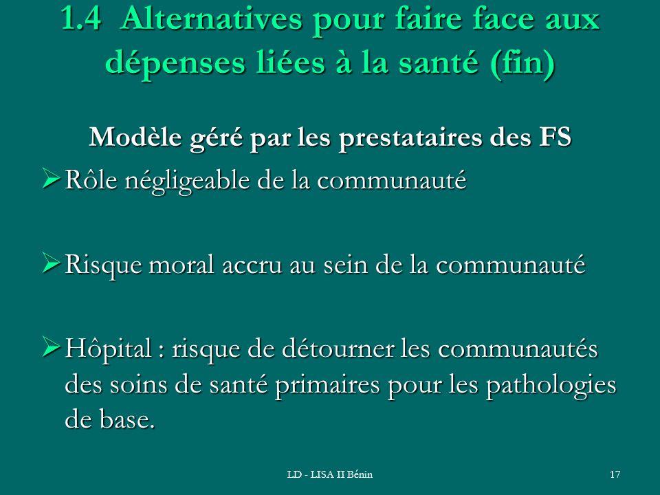 1.4 Alternatives pour faire face aux dépenses liées à la santé (fin)