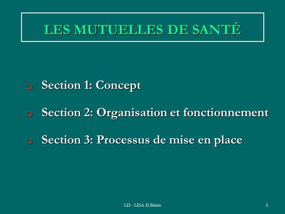 LES MUTUELLES DE SANTÉ Section 1: Concept