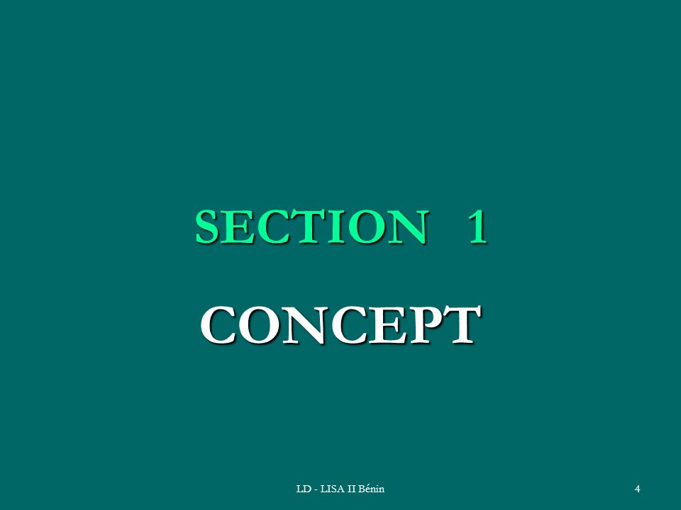 SECTION 1 CONCEPT LD - LISA II Bénin