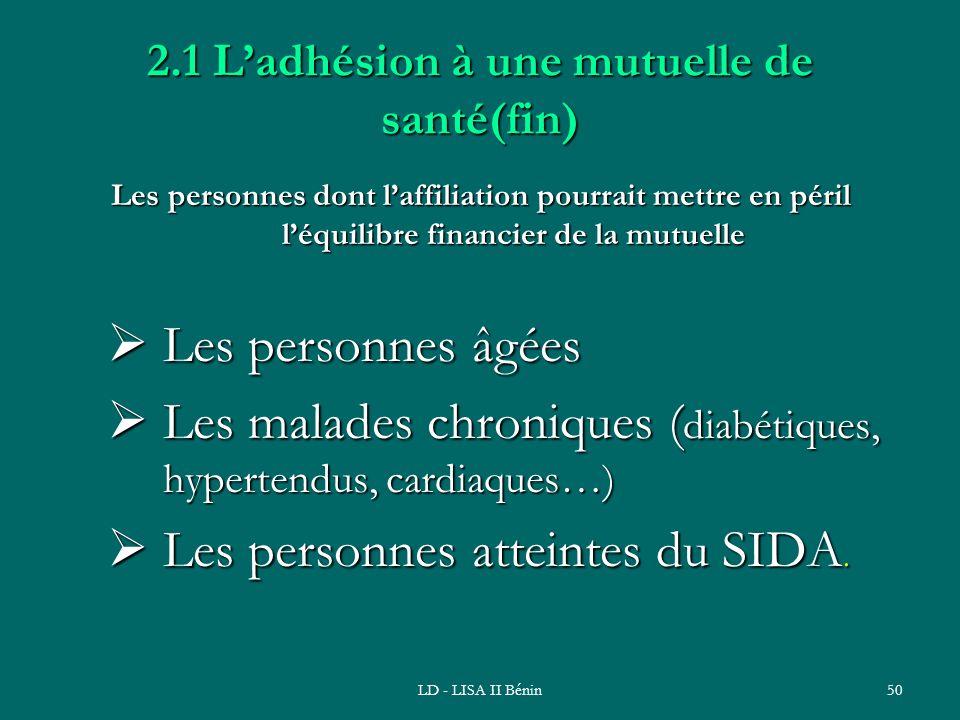 2.1 L'adhésion à une mutuelle de santé(fin)