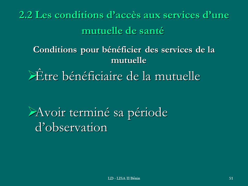 2.2 Les conditions d'accès aux services d'une mutuelle de santé
