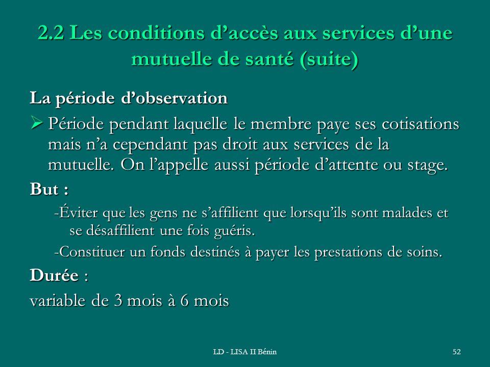 2.2 Les conditions d'accès aux services d'une mutuelle de santé (suite)