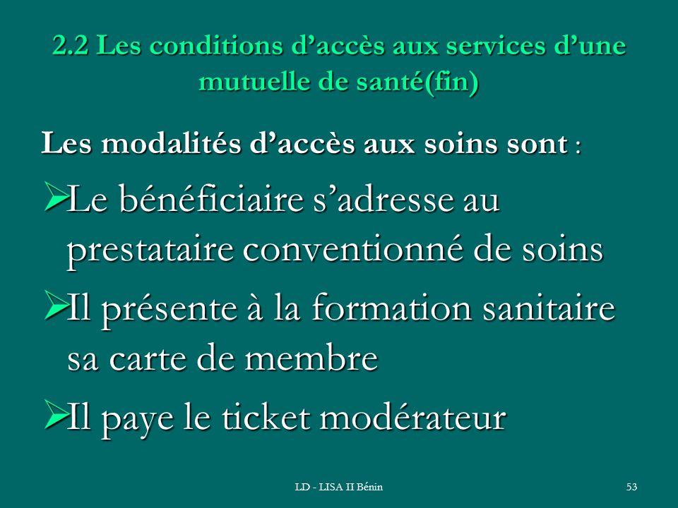 2.2 Les conditions d'accès aux services d'une mutuelle de santé(fin)