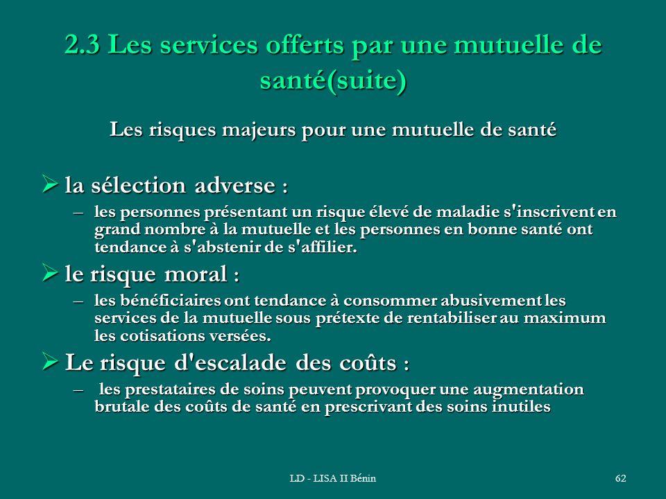 2.3 Les services offerts par une mutuelle de santé(suite)