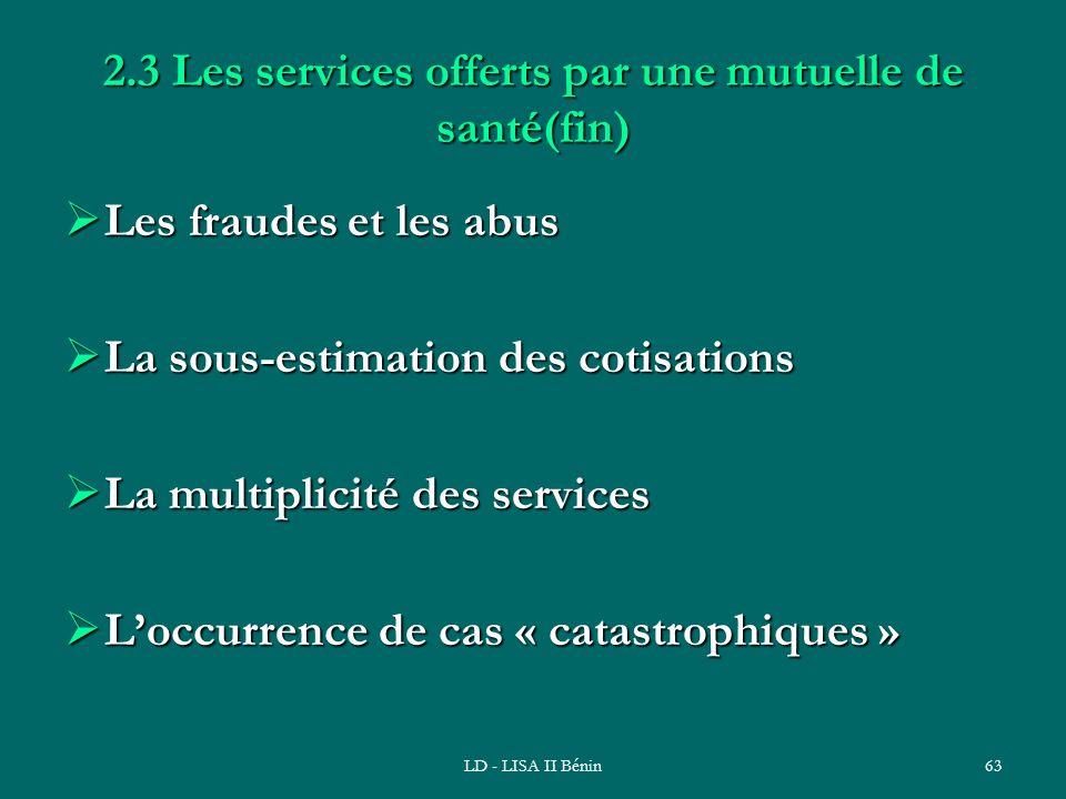 2.3 Les services offerts par une mutuelle de santé(fin)