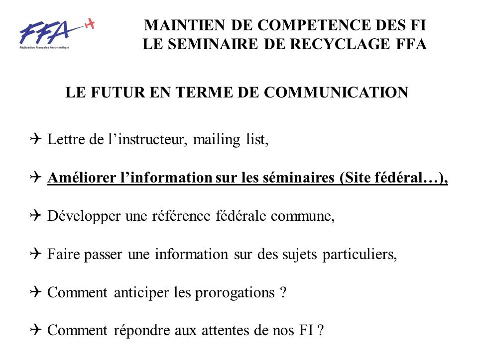 MAINTIEN DE COMPETENCE DES FI LE SEMINAIRE DE RECYCLAGE FFA