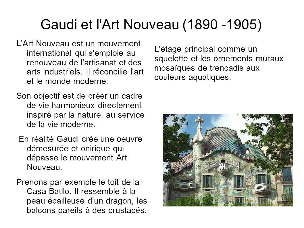 Gaudi et l Art Nouveau (1890 -1905)