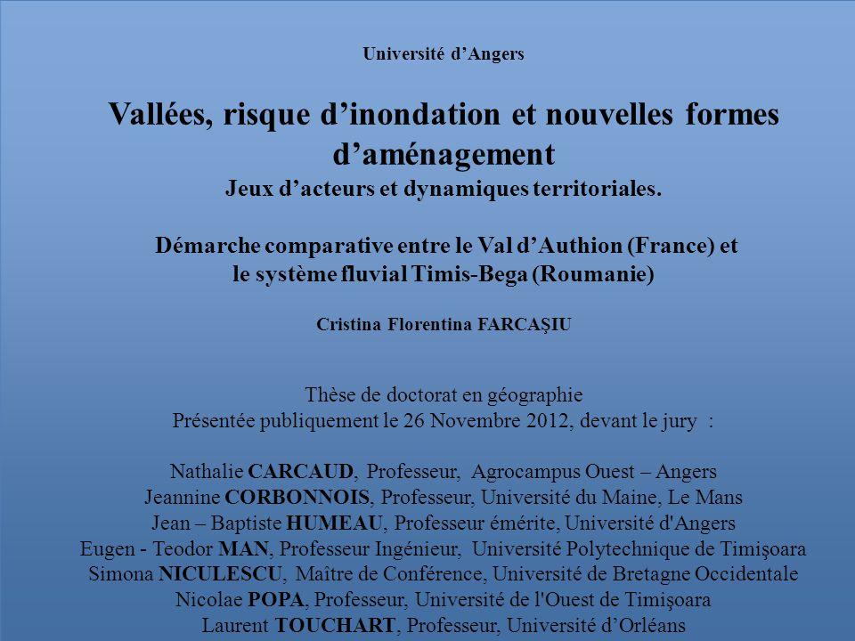 Université d'Angers Vallées, risque d'inondation et nouvelles formes d'aménagement Jeux d'acteurs et dynamiques territoriales.