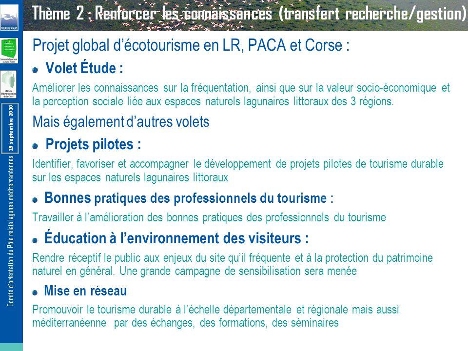 Thème 2 : Renforcer les connaissances (transfert recherche/gestion)