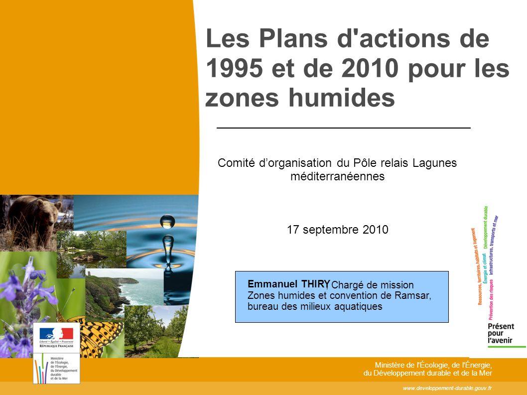 Les Plans d actions de 1995 et de 2010 pour les zones humides