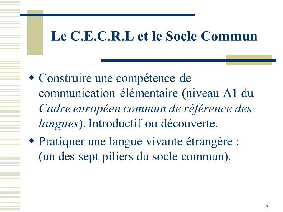Le C.E.C.R.L et le Socle Commun
