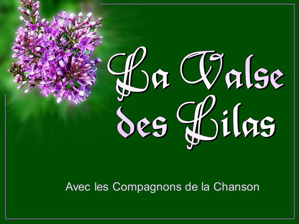 La Valse des Lilas Avec les Compagnons de la Chanson